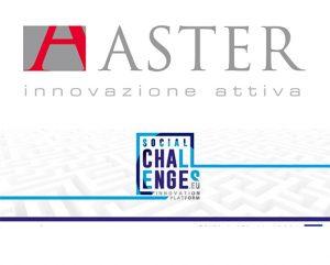 innovazione sociale finanziamenti Aster